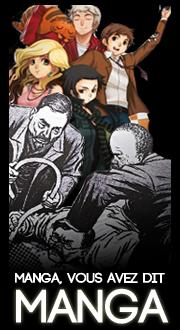 T01/ Manga ! vous avez dit manga ?